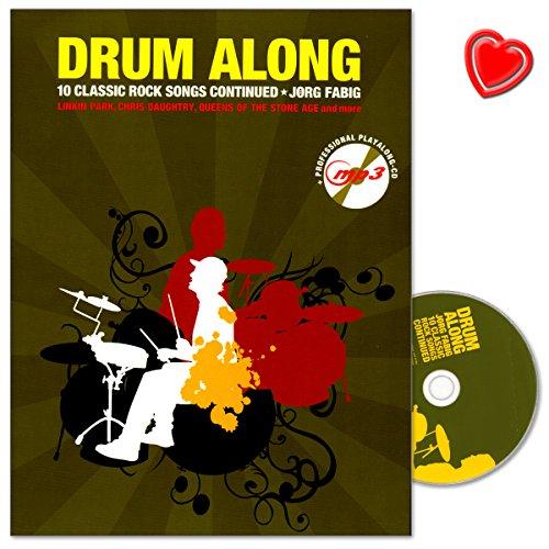 Drum Along X - 10 Classic Rock Songs Continued - als Leadsheet mit den verschiedenen Songteilen und den entsprechenden Schlagmustern notiert - Songbook mit CD und bunter herzförmiger Notenklammer