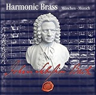 Johann Sebastian Bach by Harmonic Brass M??nchen