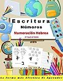 Escritura Números Numeración Hebrea: Libro de actividades para niños - Aprender a escribir los numeros para niños . Juego educativo matemàticas - ... de escuela primaria - libro de vacaciones -