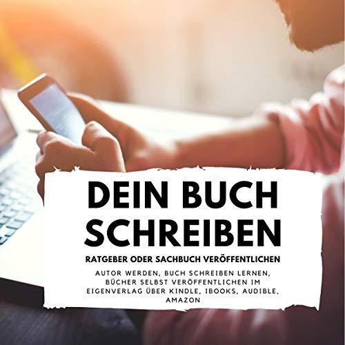 Dein Buch schreiben - Ratgeber oder Sachbuch veröffentlichen Titelbild