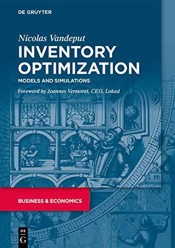 Inventory Optimization: Models and Simulations (English Edition)