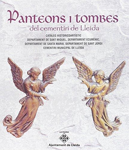 Panteons i tombes del cementiri de Lleida (La Paeria)