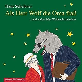 Als Herr Wolf die Oma fraß... und andere böse Weihnachtsmärchen Titelbild