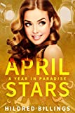 April Stars (A Year In Paradise Book 4)