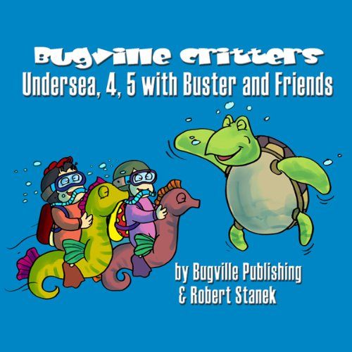 Undersea, 4, 5 with Buster and Friends cover art