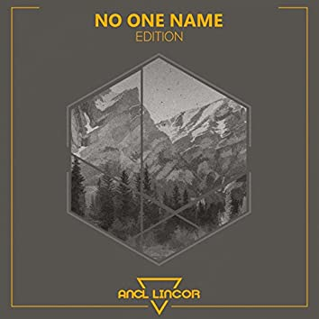 No One Name (Edition)