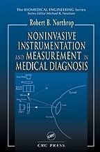 Noninvasive Instrumentation and Measurement in Medical Diagnosis (Biomedical Engineering) (English Edition)