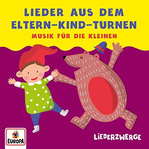 LiederZwerge - Lieder aus dem Eltern-Kind-Turnen