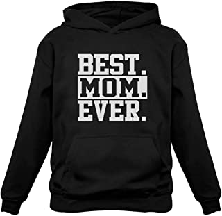 Tstars Best Mom Ever Unique Gift Idea Coffee Mug for Mother's Day or Birthday Tea Women Hoodie