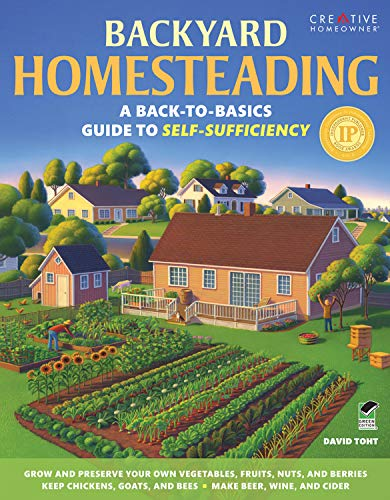 Backyard Homesteading: A Back-to-Basics Guide to Self-Sufficiency (Gardening) by [David Toht]