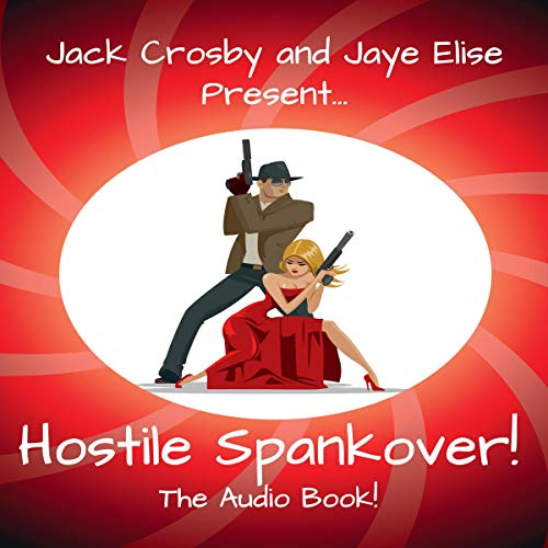 Hostile Spankover! audiobook cover art