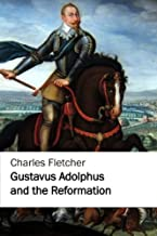 Gustavus Adolphus and the Reformation (Jovian Press)