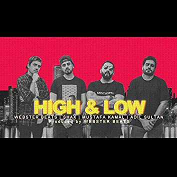 High & Low (feat. Adil Sultan)