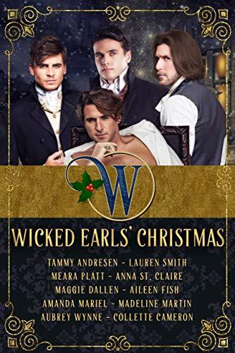 Wicked Earls' Christmas: Regency Romance (Wicked Earls' Club)