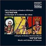 Eglise chrétienne orthodoxe d'Ethiopie: Aqwaqwam