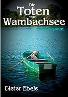 Die Toten vom Wambachsee: Duisburg-Krimi