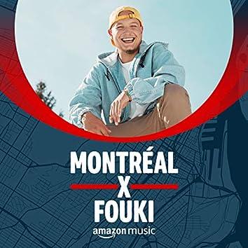 Montréal x FouKi
