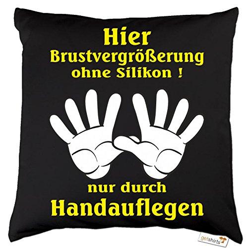 getshirts - Rahmenlos® Geschenke - Kissen - Fun - Brustvergrößerung durch Handauflegen - Dunkelgrau Uni