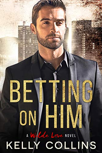 Betting On Him by Collins, Kelly ebook deal