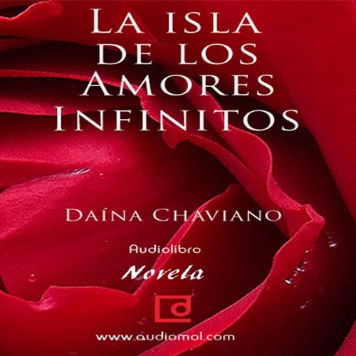 La isla de los amores infinitos [The Island of Eternal Love] audiobook cover art