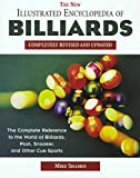 The New Illustrated Encyclopedia of Billiards: Completely Revised and Updated: The Complete Reference to the World of Billiards, Pool, Snooker and Other Cue Sports - Michael Ian Shamos
