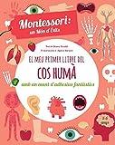 EL MEU PRIMER LLIBRE DEL COS HUMA (VVKIDS) (Vvkids Montessori)