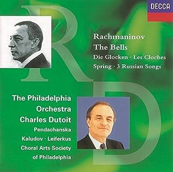 Rachmaninov: The Bells/Spring/3 Russian Songs