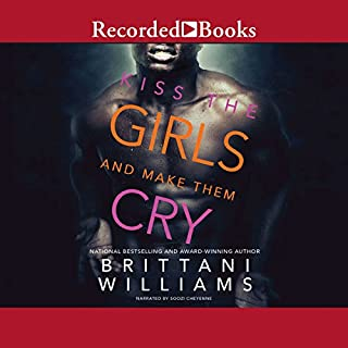 Kiss the Girls and Make Them Cry audiobook cover art