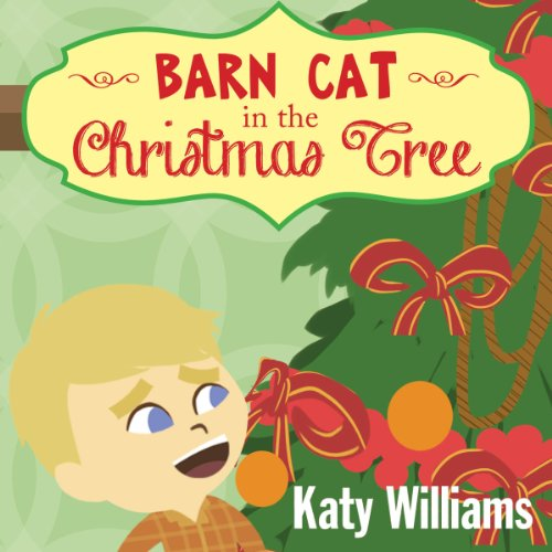 Barn Cat in the Christmas Tree audiobook cover art