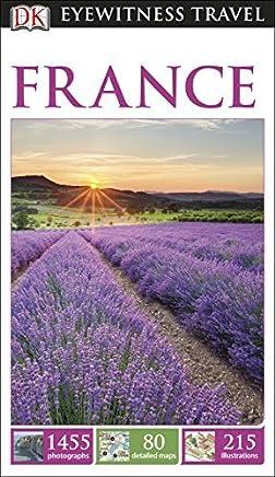 DK Eyewitness Travel Guide: France by DK (2014-04-01)