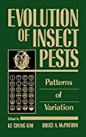 Evolution of Insect Pests: Patterns of Variation (Environmental Science and Technology)
