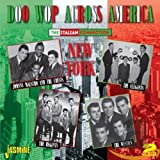 Doo Wop Across America - The Italian Connection: New York