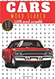 Cars Word Search: Car Lover word search | Practice Workbook For Adults and Kids | 60 puzzles with word scramble | Find more than 400 words on Cars ... | Challenging Word Puzzle, Large Print.