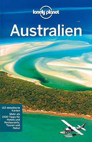 Lonely Planet Reiseführer Australien: mit Downloads aller Karten (Lonely Planet Reiseführer E-Book)