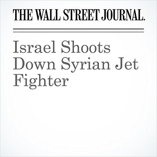 Israel Shoots Down Syrian Jet Fighter copertina