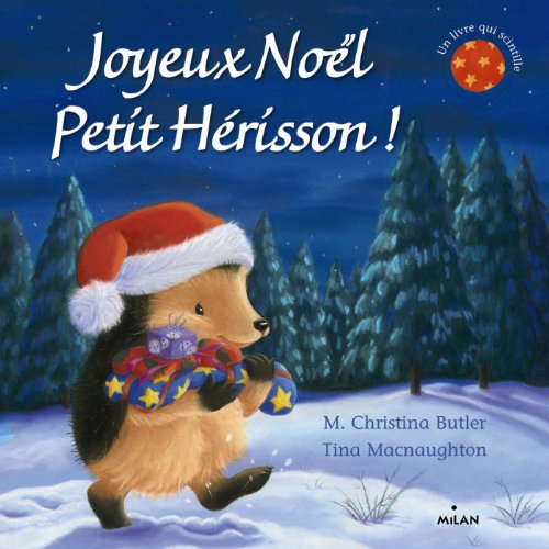 Joyeux Noël, Petit Hérisson ! (tout-carton)