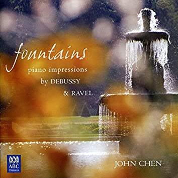 Fountains - Piano Impressions By Debussy And Ravel