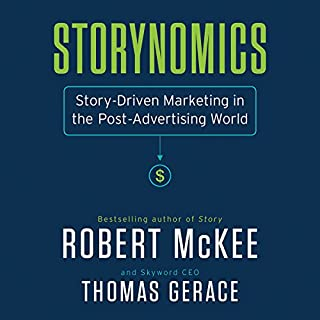 Storynomics                   By:                                                                                                                                 Robert Mckee,                                                                                        Thomas Gerace                               Narrated by:                                                                                                                                 Robert Mckee,                                                                                        Thomas Gerace                      Length: 6 hrs and 27 mins     107 ratings     Overall 4.5