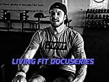 Living Fit Episode 2