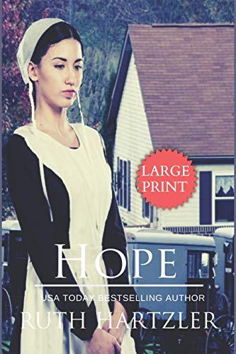 Hope LARGE PRINT (The Amish Buggy Horse, Band 2)