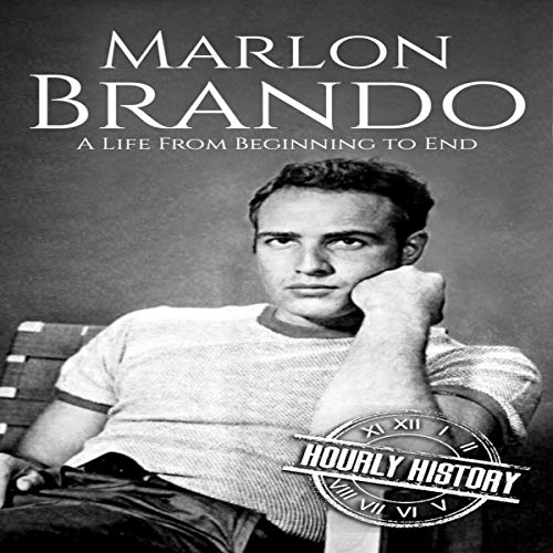 Marlon Brando: A Life from Beginning to End  By  cover art