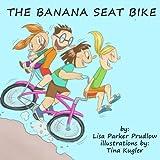 The Banana Seat Bike (English Edition)