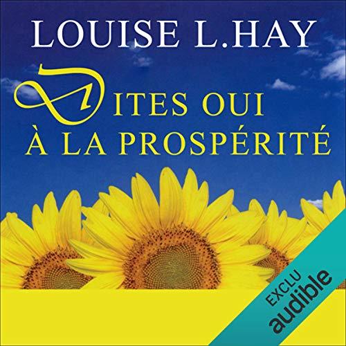 Dites oui à la prospérité audiobook cover art