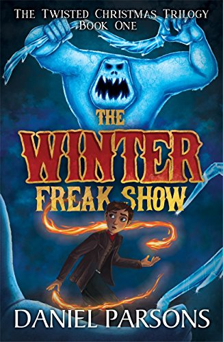 The Winter Freak Show (The Twisted …
