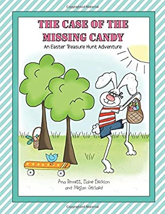 The Case of the Missing Candy: An Easter Treasure Hunt Adventure