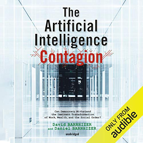 The Artificial Intelligence Contagion audiobook cover art