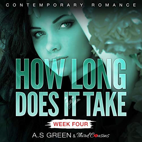How Long Does It Take - Week Four audiobook cover art