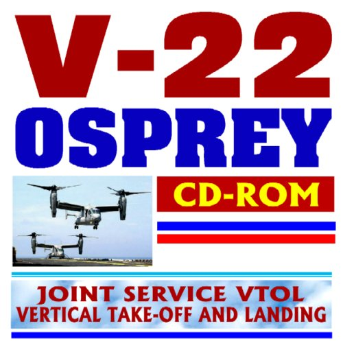 V-22 Osprey Joint Service Vertical Take-off and Landing (VTOL) Aircraft, MV-22