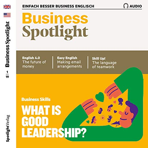Business Spotlight Audio - Leadership. 1/2019 audiobook cover art