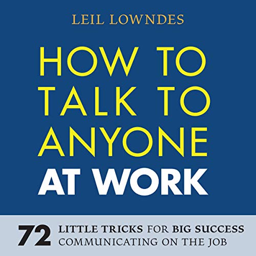 How to Talk to Anyone at Work audiobook cover art